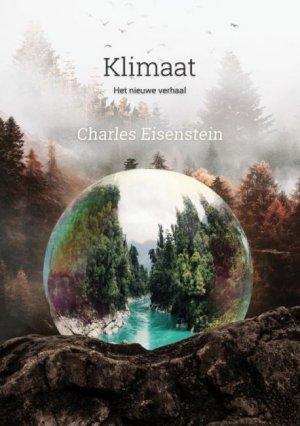 Cover van het boek Klimaat, het nieuwe verhaal van Charles Eisenstein